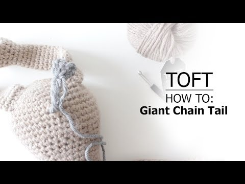 How to: Giant Chain Tail | TOFT Crochet Lesson - YouTube