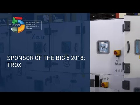 Sponsor The Big 5 2018: Trox - The Big 5 Exhibition
