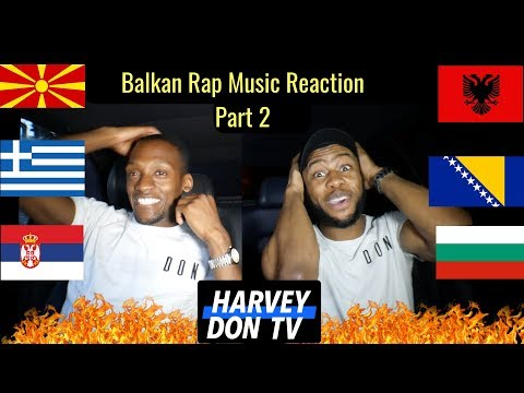 Balkan Rap  Reaction Part 2 #HarveyDonTV @Raymanbeats