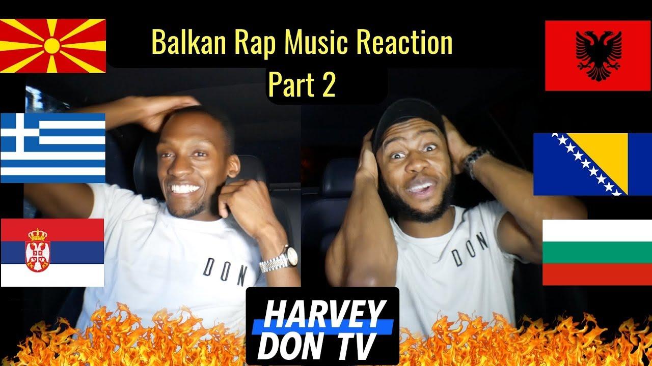Balkan Rap  Reaction Part 2 #HarveyDonTV @Raymanbeats