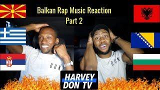Balkan Rap Reaction Part 2 #HarveyDonTV Raymanbeats