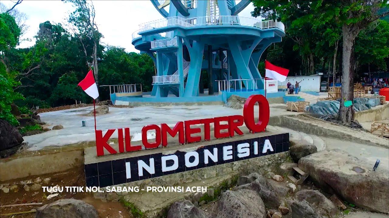 Ini Dia Tugu Titik Nol Kilometer Indonesia Bagian Barat Station Id Indosiar Youtube