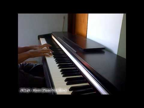 JKT48 - River (Piano Slow Version)