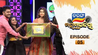 Tarang Mahamuqabila I Full Ep 05 | 8th May 2021 | TarangTV