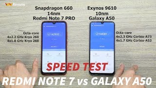 SpeedTest Galaxy A50 vs Redmi Note 7 - Exynos 9610 vs Snapdragon 660