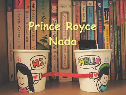 ????Nada....Prince Royce..