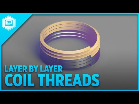 Layer by Layer - Using Coils for Threads