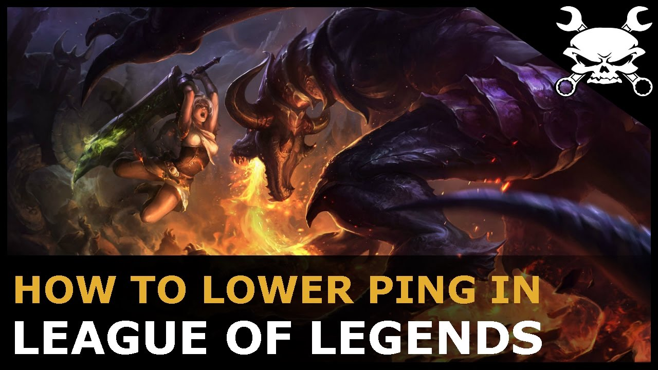 [NA] How to lower Ping & reduce Lag in League of Legends - Gidrah
