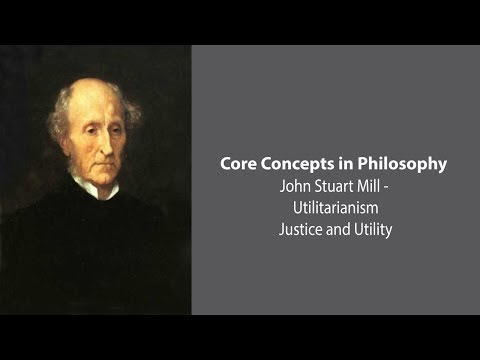 John Stuart Mill on Justice and Utility - Philosophy Core Concepts