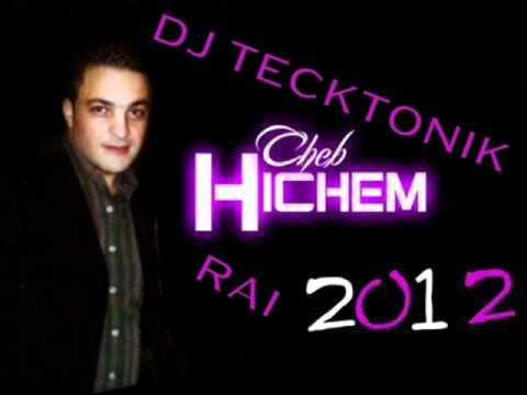 cheb hichem 2012 ansej mp3