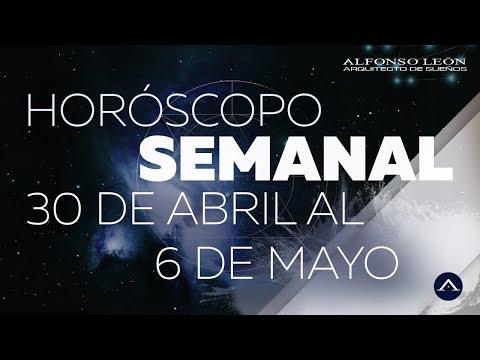 HORÓSCOPO SEMANAL | 30 DE ABRIL AL 6 DE MAYO | ALFONSO LEÓN ARQUITECTO DE SUEÑOS