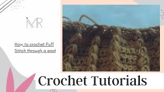 Crochet Puff stitch through the post