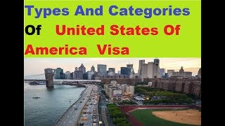 Video United States Of America Visa !!! TYPES AND CATEGORIES download MP3, 3GP, MP4, WEBM, AVI, FLV Juni 2018