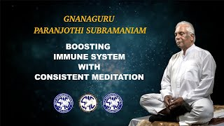 (Tamil) - Boosting Immune System with Consistent Meditation