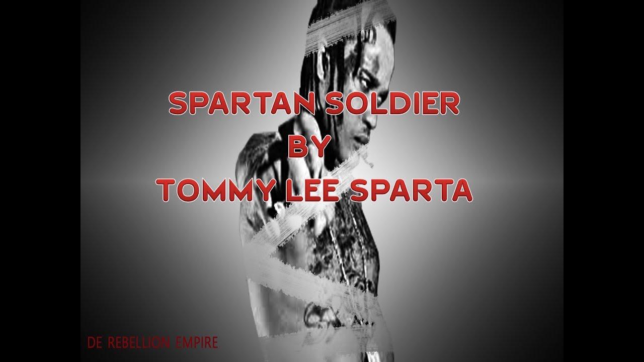 Download Tommy Lee Sparta_SPARTAN SOLDIER_Official Lyrics