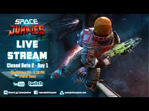 Space Junkies: STREAM  Closed Beta 2  Day 1  Ubisoft NA
