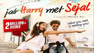 Jab Harry Met Sejal (जब हैरी मेट सजल) August 4, 2017 - Full Promotion Video
