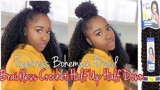 Braidless Crochet half up half down| Freetress Bohemian Braid