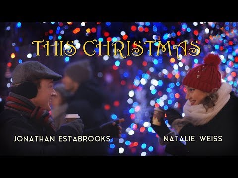 This Christmas - Natalie Weiss (feat. Jonathan Estabrooks)