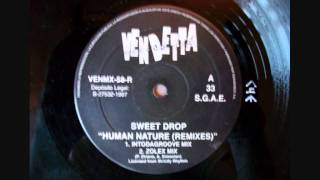 Sweet Drop - Human Nature (Intodagroove Mix)