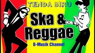 Gambar cover TENDA BIRU // Cover Versi REGGAE SKA