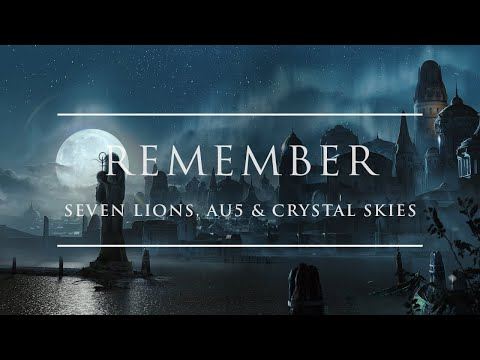 Seven Lions, Au5 & Crystal Skies - Remember | Ophelia Records