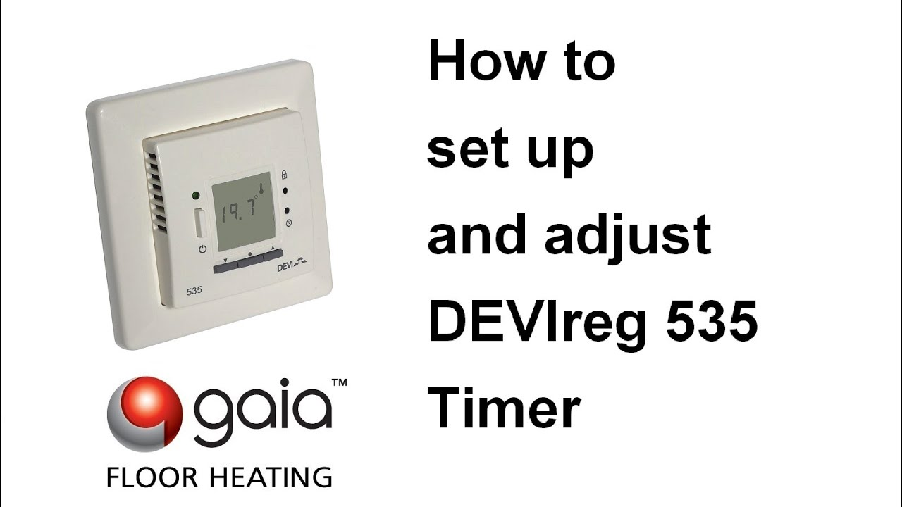 Devi Underfloor Heating Wiring Diagram Library Hydronic How To Set Up And Adjust Devireg 535 Timer Youtube System
