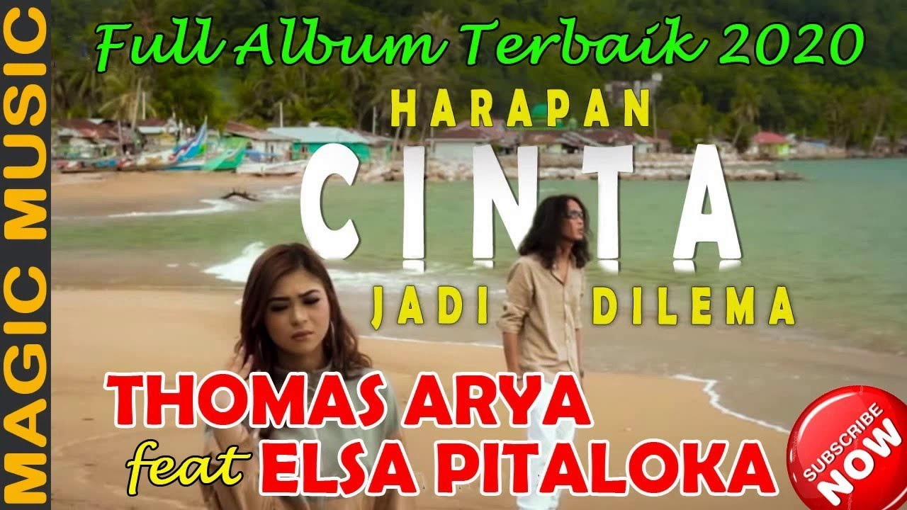 thomas arya feat elsa pitaloka full album terbaik 2020