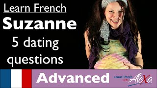 Suzanne is STILL looking for love (Conversational French Vocabulary With Alexa)