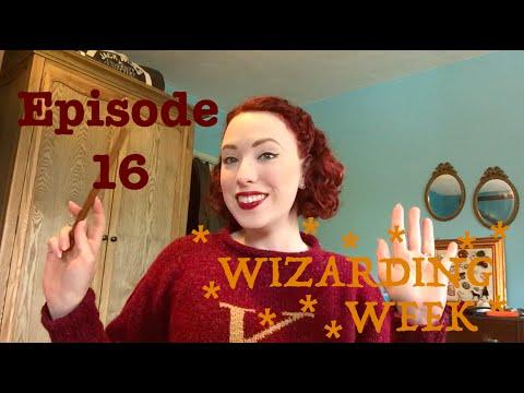 Episode 16 - Wizarding Week