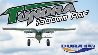 Durafly Tundra 1300mm Pnf - Hobbyking Product Video
