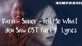 Download Lagu Darin - Sinner (Tell Me What You Saw OST Part 4) Lyrics mp3