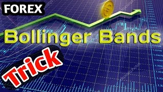 Bollinger bands trading strategy forex: When should you use Bollinger Bands? Bollinger bands Trick