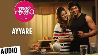 Raja Rani Songs Telugu | Ayyare Song | Aarya, Nayanthara, Jai, Nazriya | G.V.Prakash Kumar