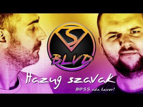 SUNSET BLVD- HAZUG SZAVAK (OFFICIAL VIDEO) letöltés a leírásban+extended
