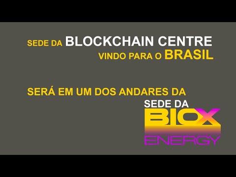 Sede da BLOCKCHAIN CENTRE vindo para o BRASIL e será em um dos andares da SEDE da BioX