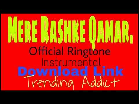 Mere Rashke Qhamar |Official Ringtone| Instrumental| {DOWNLOAD LINK}