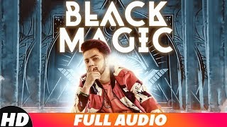 Black Magic (Full Audio) | Nawaab Saab | Latest Punjabi Song 2018 | Speed Records
