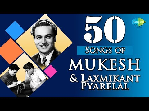 Top 50 Songs of Mukesh & Laxmikant - Pyarelal  | HD Songs | One Stop Jukebox