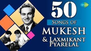 Top 50 Songs Of Mukesh & Laxmikant Pyarelal , HD Songs , One Stop Jukebox