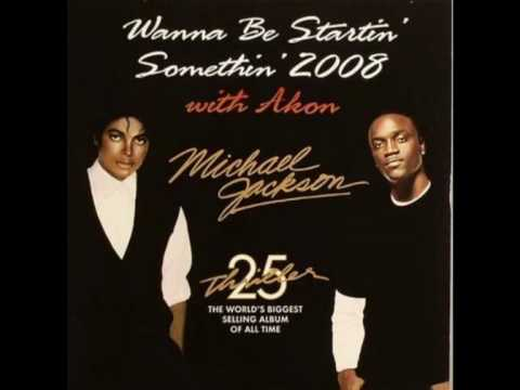 Michael Jackson ft Akon Wanna be startin´ something 2008 HQ
