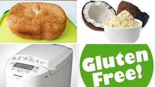 ХЛЕБ с КОКОСОВОЙ МУКОЙ без глютена Рецепт для хлебопечки