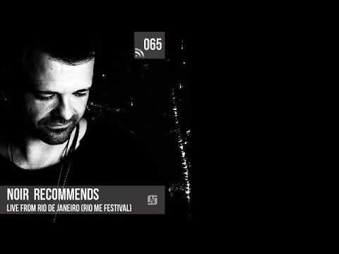 Noir Recommends 065 // Live from Rio de Janeiro