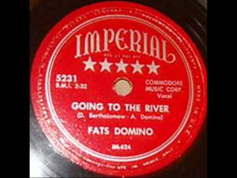 FATS DOMINOGoing To The RiverMAR '53