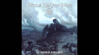While Heaven Wept - Voice in the Wind