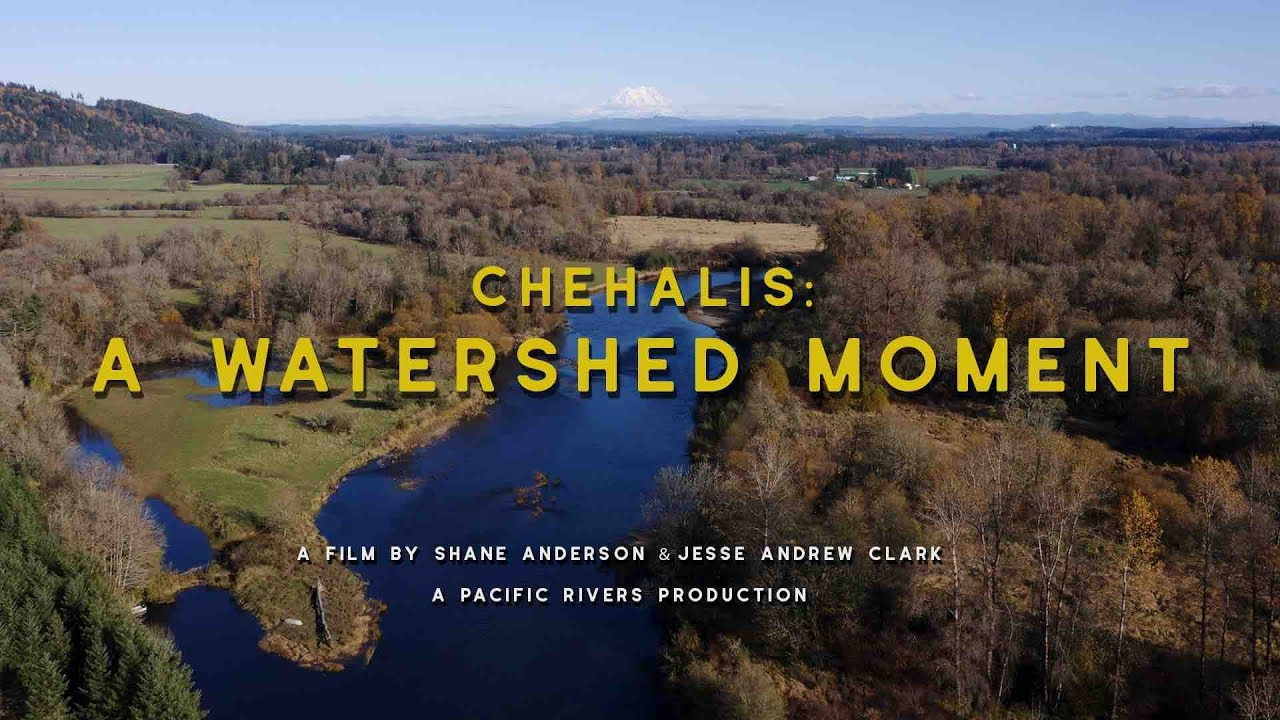 CHEHALIS: A WATERSHED MOMENT [OFFICIAL PREVIEW]