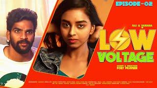 Low Voltage | Episode 2 | Livin Web Series | Actually