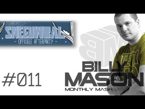 Billy Mason Monthly Mash #011 (Live @ Sneeuwbal Fesitval Afterparty)