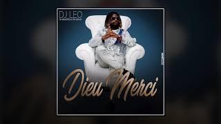 DJ LÉO LE KDO DU CIEL - DIEU MERCI (audio officiel)