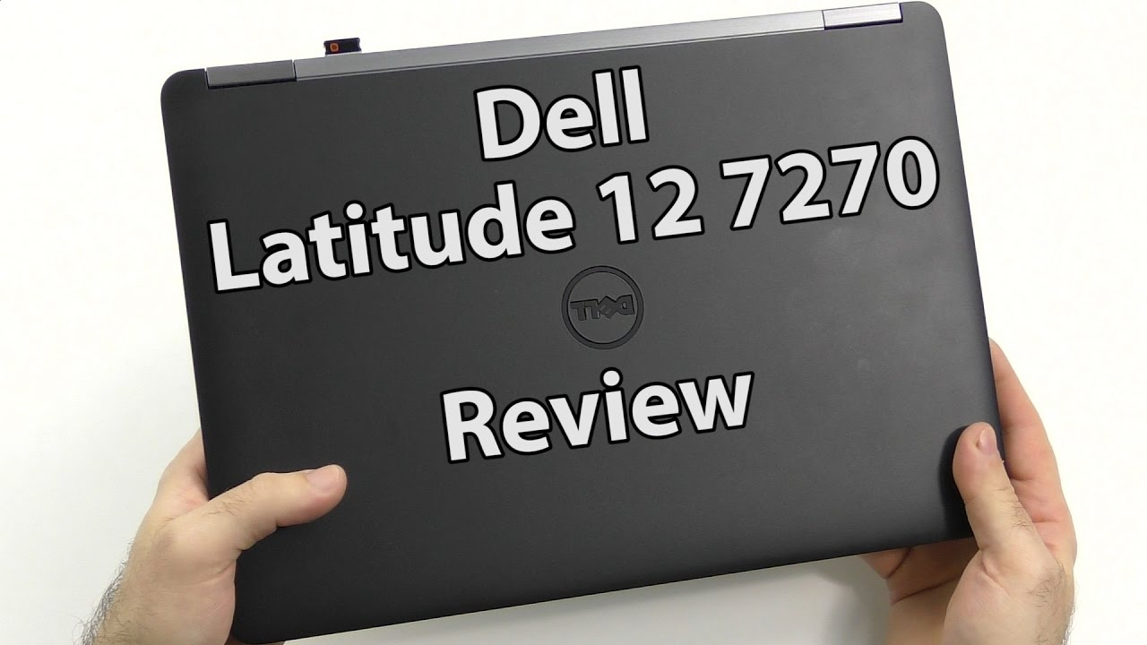 Dell Latitude 12 E7270 Notebook Review - NotebookCheck.net